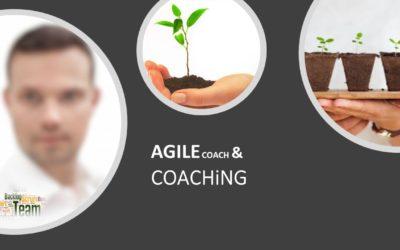 Agile Coach & Coaching